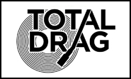 Total Drag Records